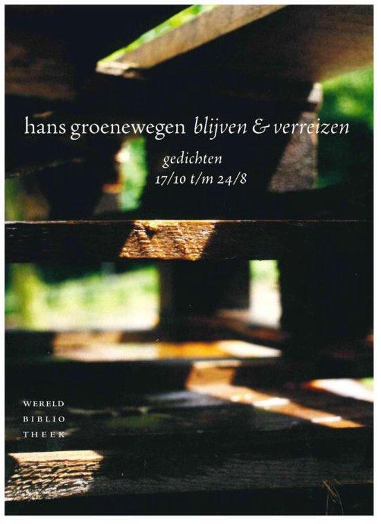 Blijven en verreizen - Hans Groenewegen   Fthsonline.com