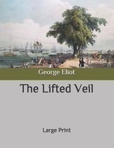 The Lifted Veil: Large Print