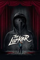 The Lurker: Original Screenplay