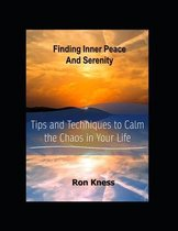 Finding Inner Peace and Serenity