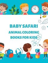 Baby Safari Animal Coloring Books for Kids