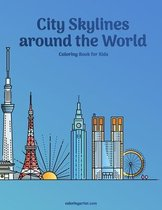 City Skylines around the World Coloring Book for Kids