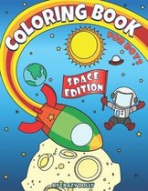 Coloring Book for Boys - Space Edition