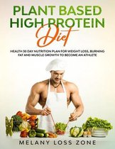 Plant Based High Protein Diet