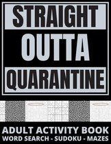 Straight Outta Quarantine: Adult Activity Book