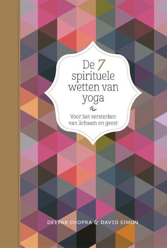 De 7 spirituele wetten van yoga - David Simon |