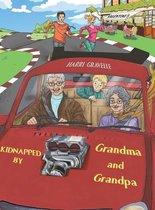 Kidnapped by Grandma and Grandpa