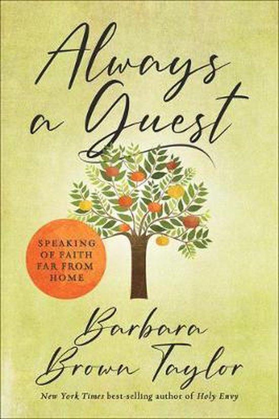 Boek cover Always a Guest van Barbara Brown Taylor (Hardcover)