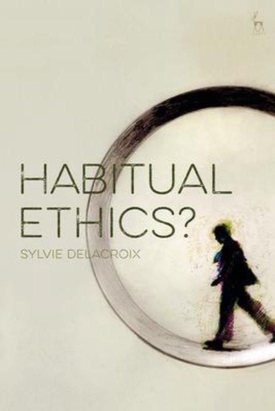 Afbeelding van Habitual Ethics?
