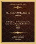 The History of Fashion in France