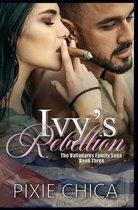Ivy's Rebellion