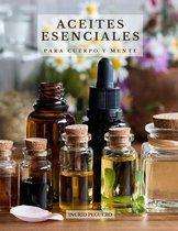 Aceites Esenciales para Cuerpo y Mente