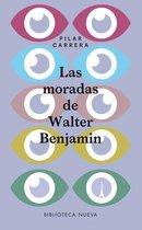 Las Moradas de Walter Benjamin