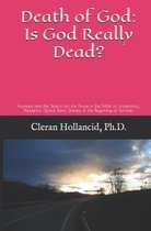 Death of God: Is God Really Dead?
