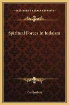 Spiritual Forces in Judaism