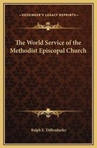 The World Service of the Methodist Episcopal Church