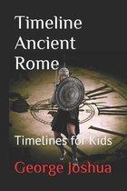 Timeline Ancient Rome