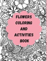 Flowers Coloring And Activities book