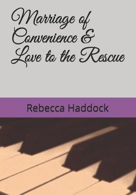Marriage of Convenience & Love to the Rescue