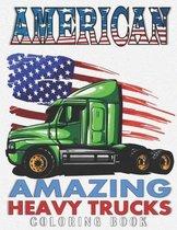 American Amazing Heavy Trucks
