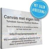 Foto op Canvas voor BUITEN 60x40cm | EIGEN FOTO | Poster voor buiten | Buitenschilderij | Outdoor schilderij voor buiten | Tuindoek