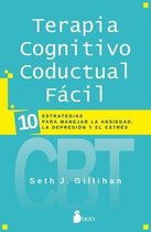 Terapia Cognitivo Conductual Fácil/ Cognitive Behavioral Therapy Made Simple