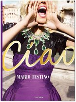 Mario Testino. Ciao. Omaggio all'Italia