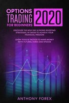 Options Trading for Beginners 2020