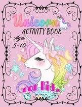 Unicorn Activity Book Ages 5-10 for kids