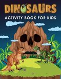 Dinosaurs Activity Book For Kids