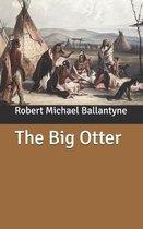 The Big Otter