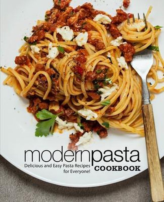 Modern Pasta Cookbook