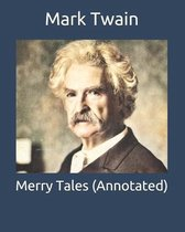 Merry Tales (Annotated)