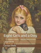 Omslag Eight Girls and a Dog