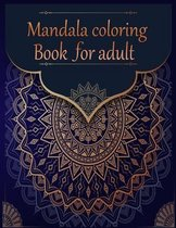 Mandala coloring Book for adult: 50 mandala Coloring Book