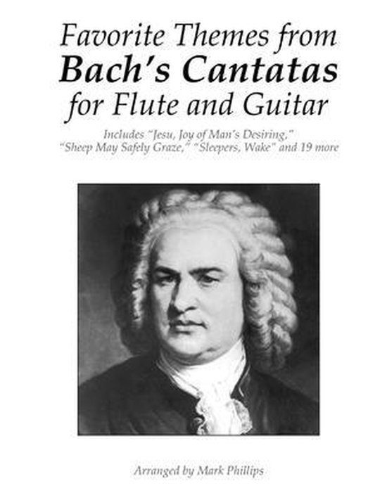 Favorite Themes from Bach's Cantatas for Flute and Guitar