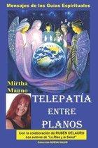 Telepatia entre Planos-Mensajes de los Guias Espirituales