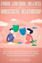 Finding Emotional Wellness After a Narcissistic Relationship