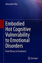 Embodied Hot Cognitive Vulnerability to Emotional Disorders