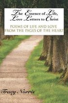The Essence of Life, Love Letters to Christ