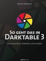 So geht das in Darktable 3