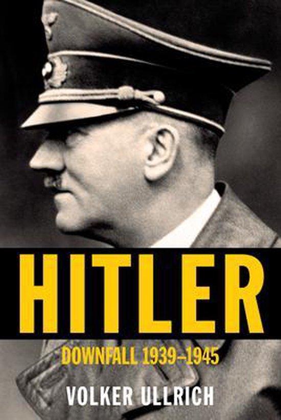 Boek cover Hitler: Downfall van Volker Ullrich (Hardcover)