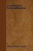 A Handbook Of Congregationalism