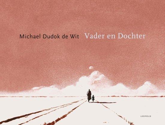 Vader en Dochter - Michael Dudok de Wit |