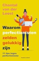 Waarom perfectionisten zelden gelukkig zijn