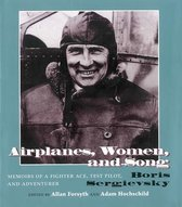 Airplanes, Women, and Song
