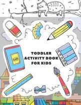 Toddler Activity Book for Kids