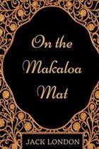 On the Makaloa Mat