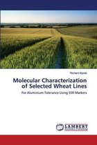 Molecular Characterization of Selected Wheat Lines