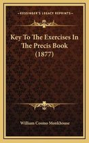 Key to the Exercises in the Precis Book (1877)